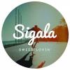 Sigala - Sweet Lovin