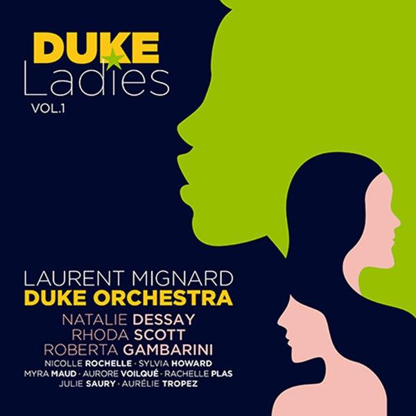 LAURENT MIGNARD DUKE ORCHESTRA sur Jazz Radio