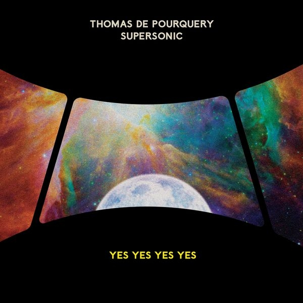 THOMAS DE POURQUERY  SUPERSONIC sur Jazz Radio